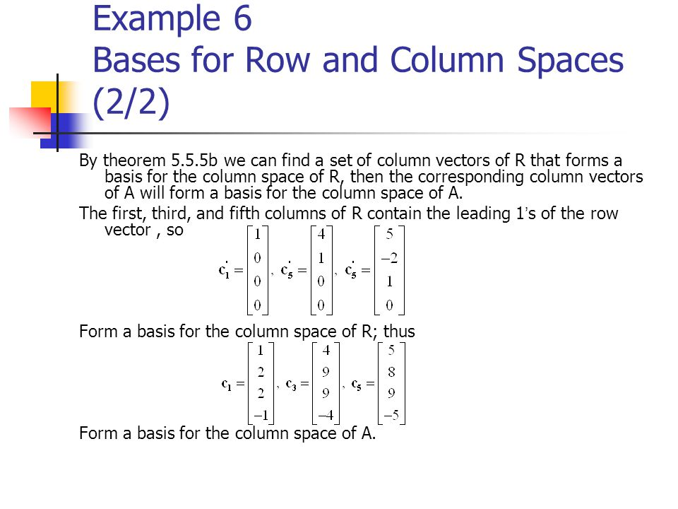 Example 6 Bases for Row and Column Spaces (2/2)
