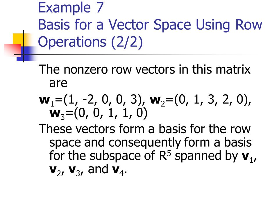Example 7 Basis for a Vector Space Using Row Operations (2/2)