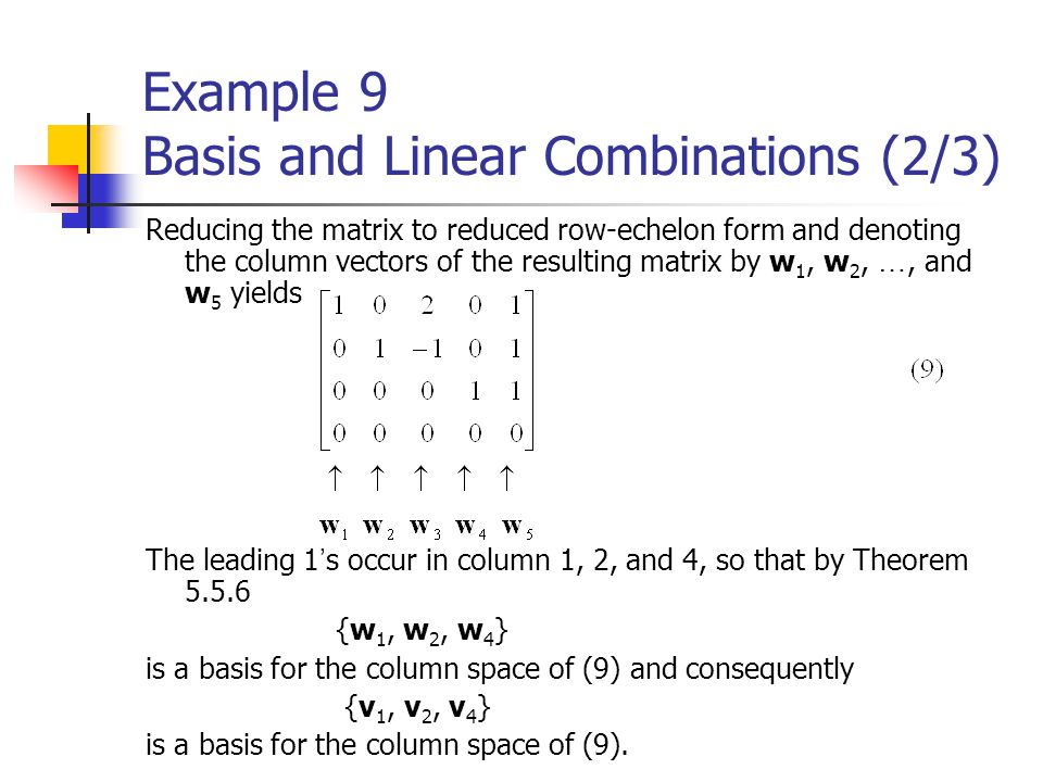Example 9 Basis and Linear Combinations (2/3)