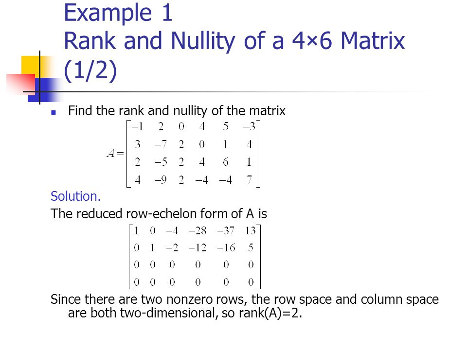 Example 1 Rank and Nullity of a 4×6 Matrix (1/2)