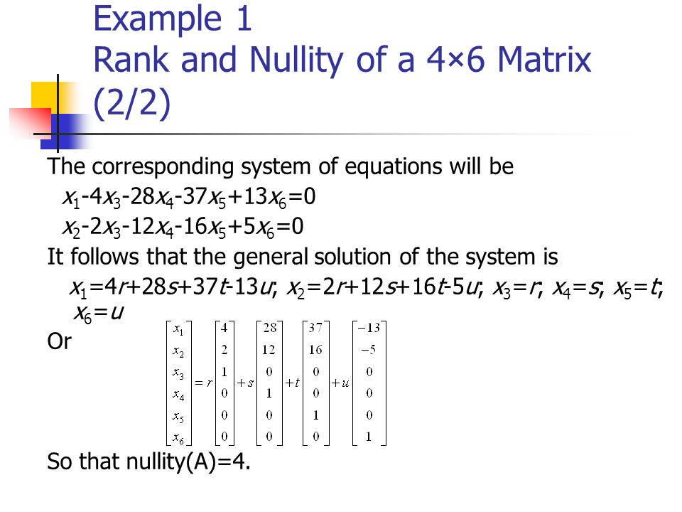 Example 1 Rank and Nullity of a 4×6 Matrix (2/2)