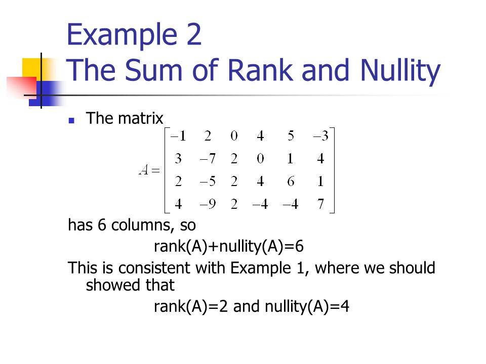 Example 2 The Sum of Rank and Nullity