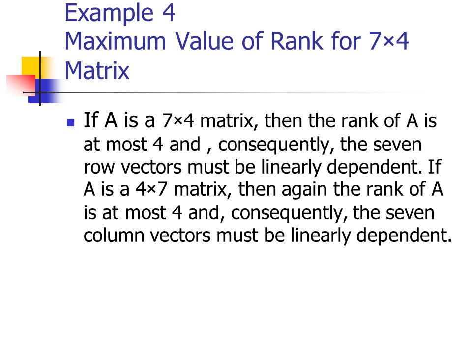 Example 4 Maximum Value of Rank for 7×4 Matrix