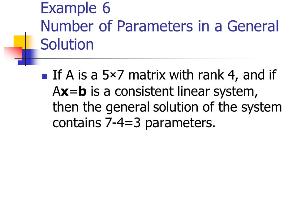 Example 6 Number of Parameters in a General Solution