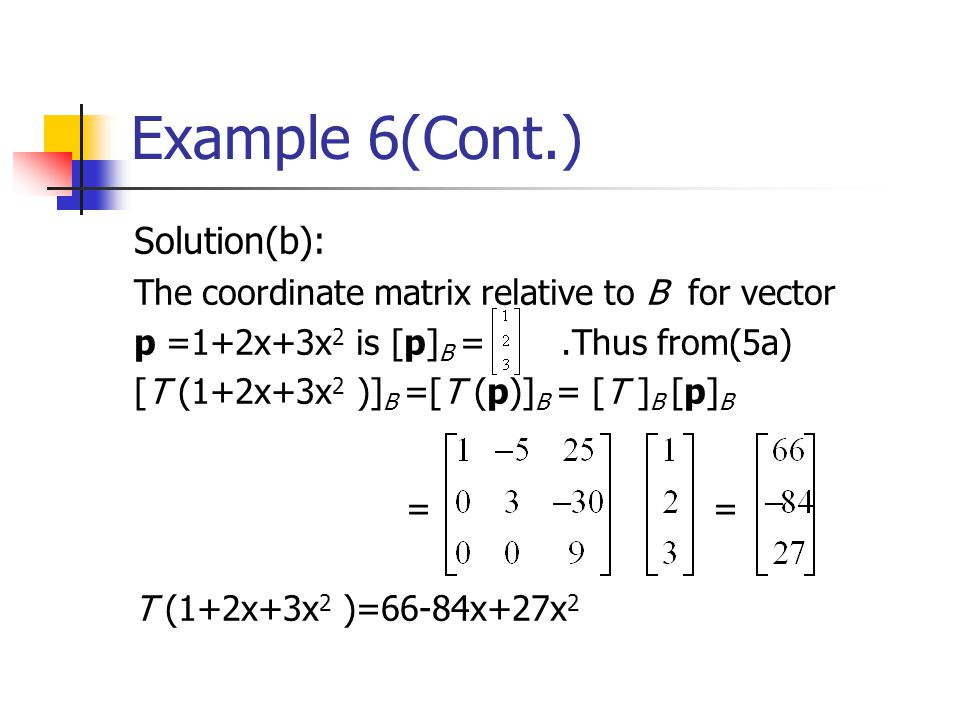 Example 6(Cont.) Solution(b):