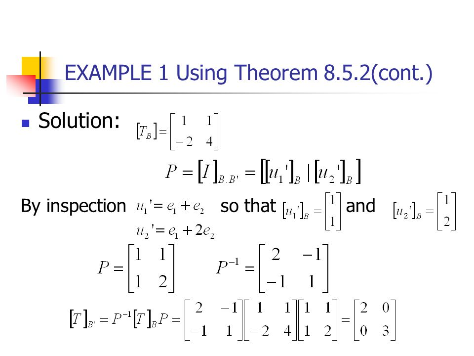 EXAMPLE 1 Using Theorem 8.5.2(cont.)