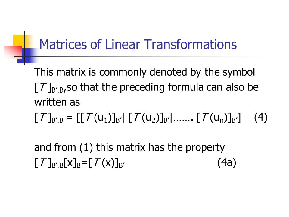 Matrices of Linear Transformations