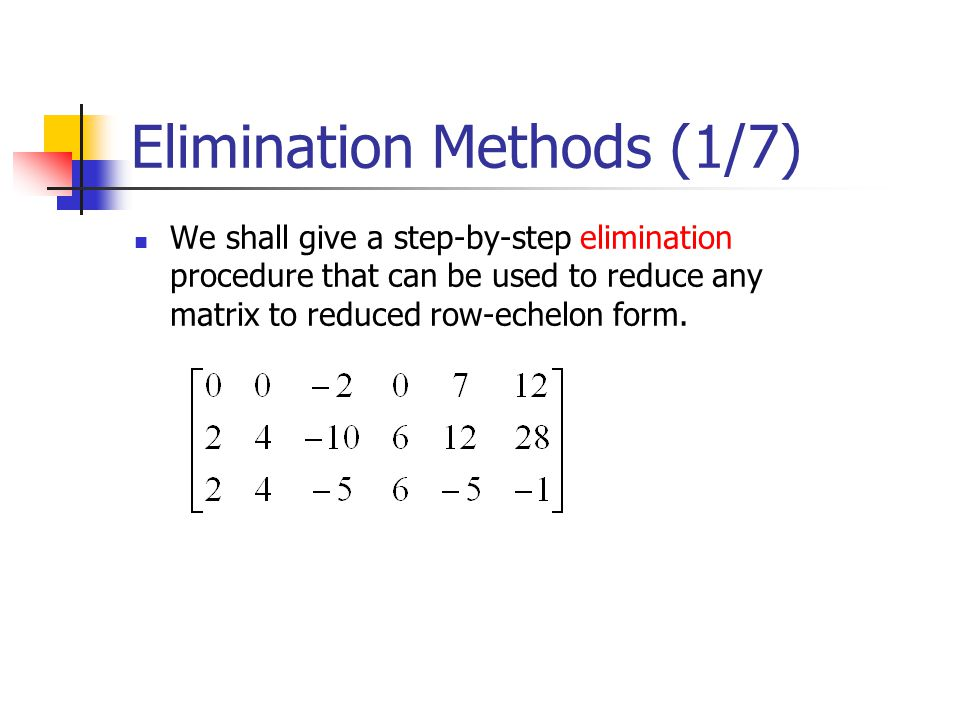 Elimination Methods (1/7)