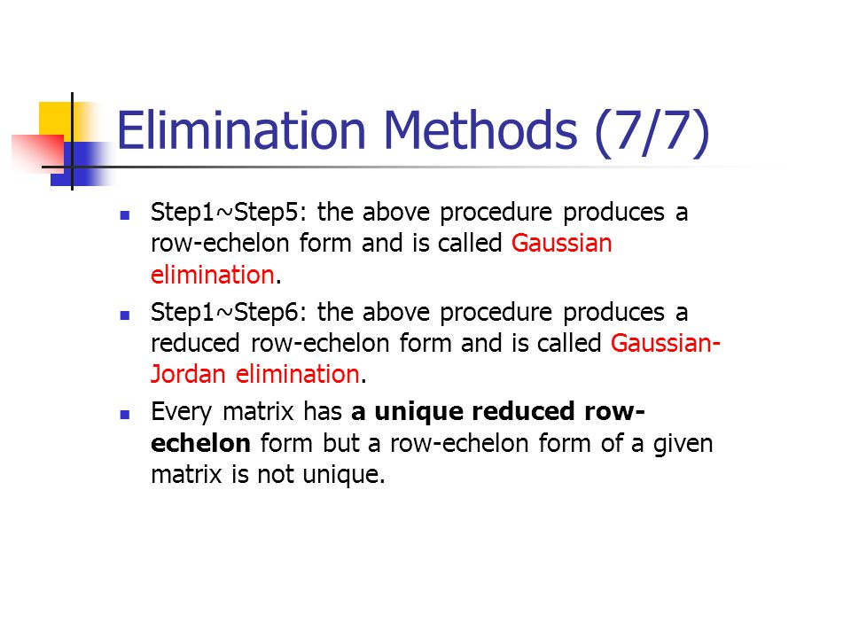 Elimination Methods (7/7)