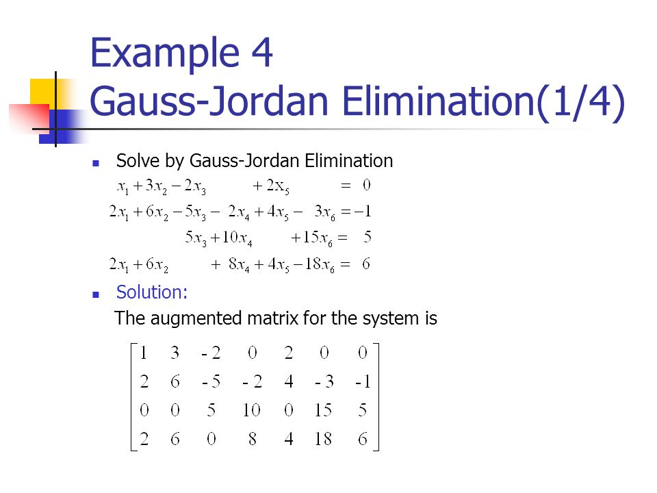 Example 4 Gauss-Jordan Elimination(1/4)