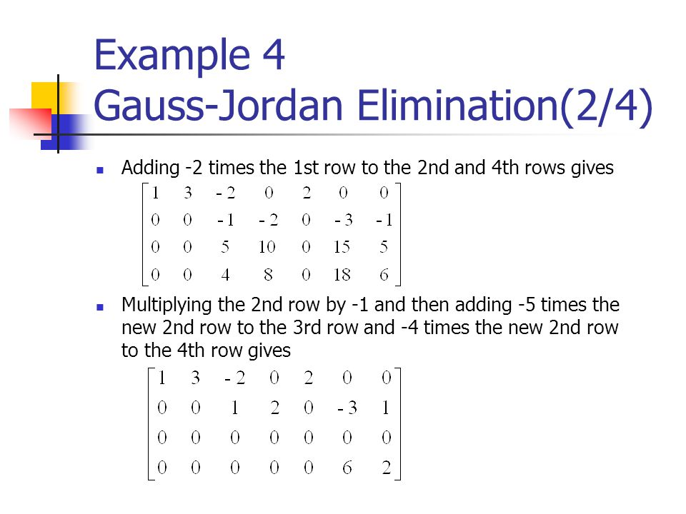 Example 4 Gauss-Jordan Elimination(2/4)