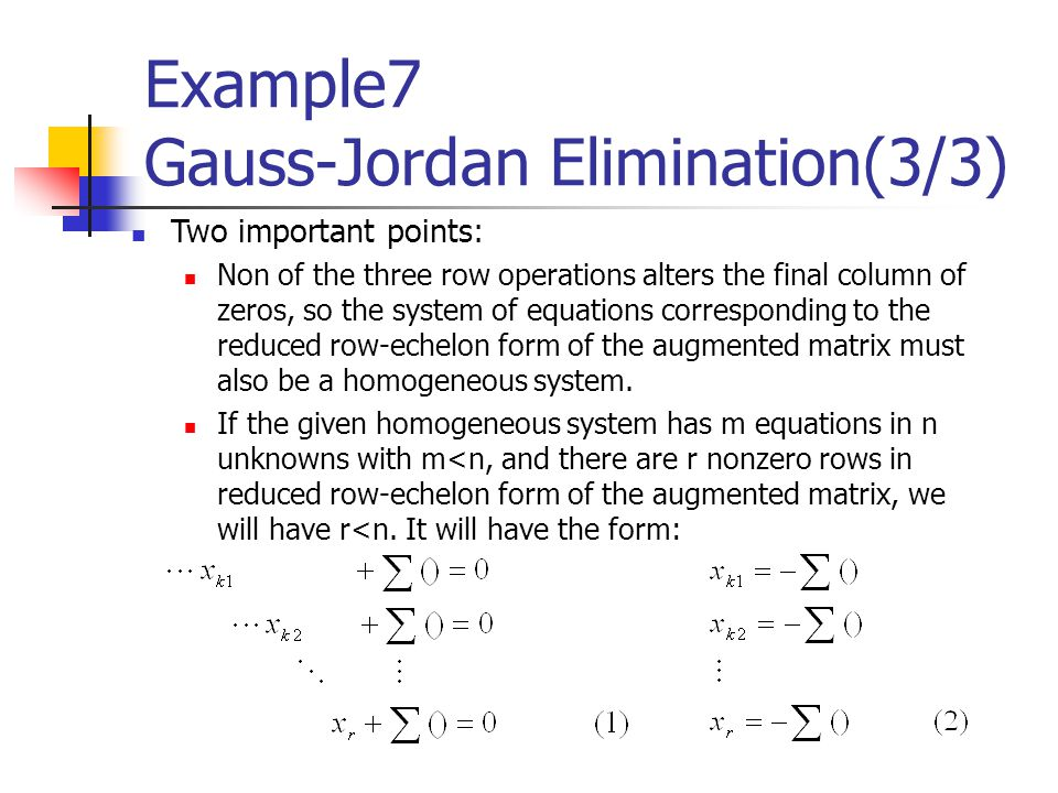 Example7 Gauss-Jordan Elimination(3/3)