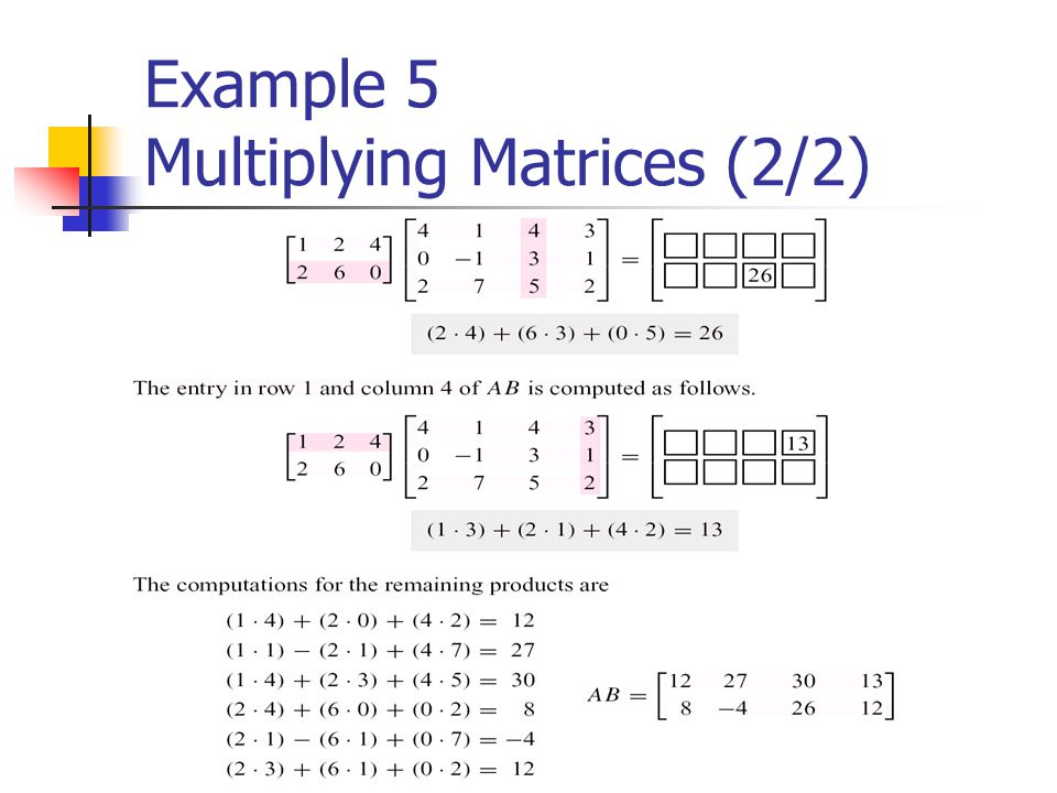 Example 5 Multiplying Matrices (2/2)