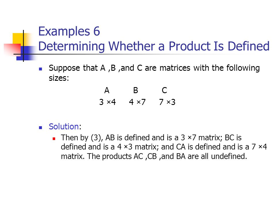 Examples 6 Determining Whether a Product Is Defined