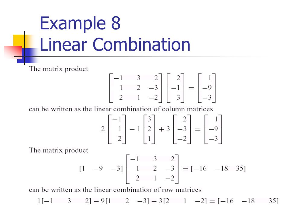 Example 8 Linear Combination