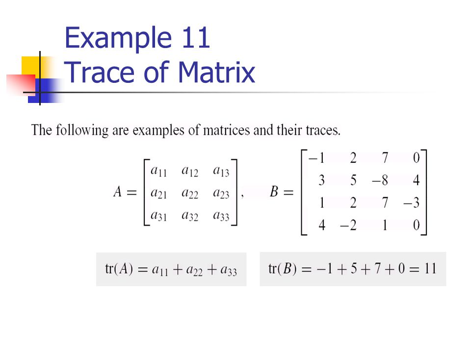 Example 11 Trace of Matrix