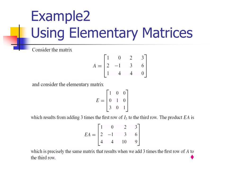 Example2 Using Elementary Matrices