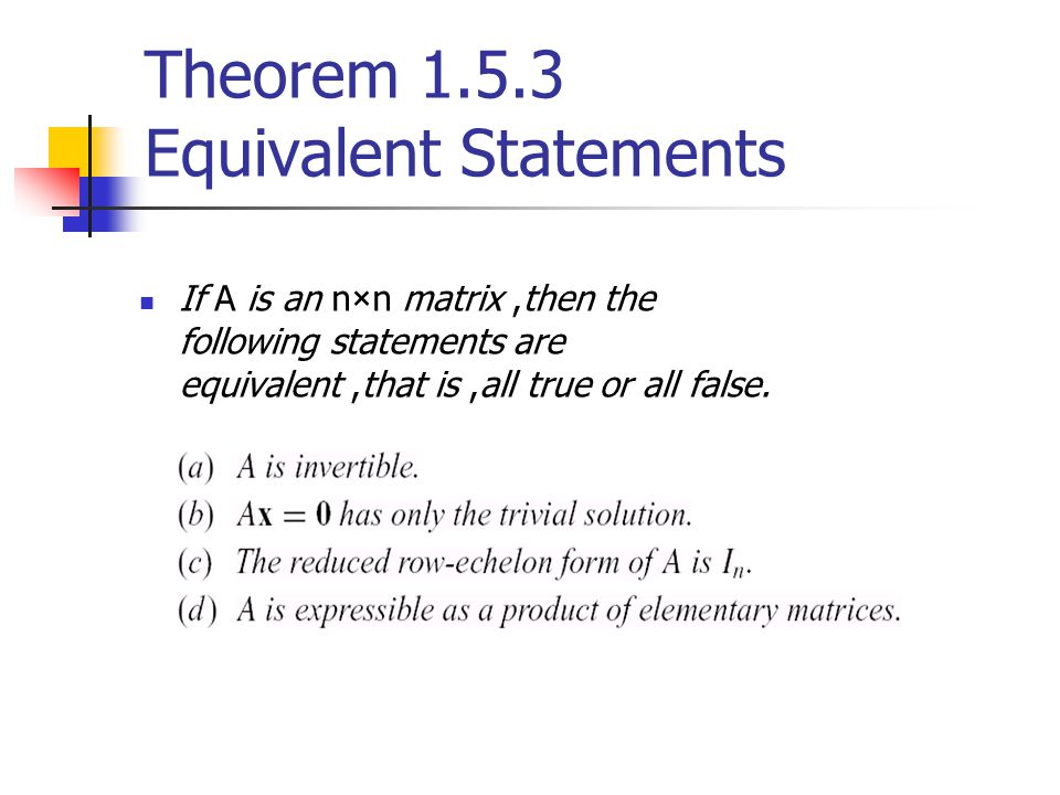 Theorem 1.5.3 Equivalent Statements