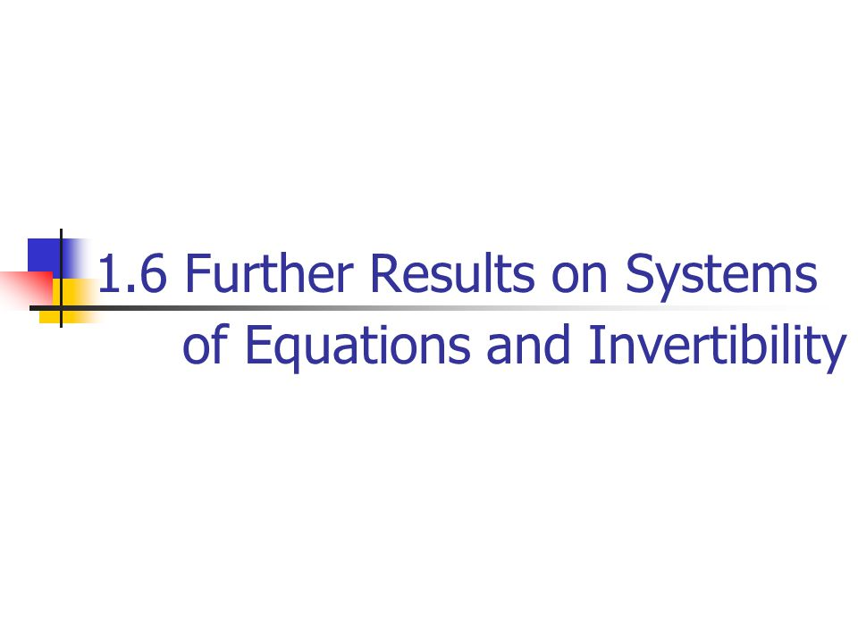 1.6 Further Results on Systems