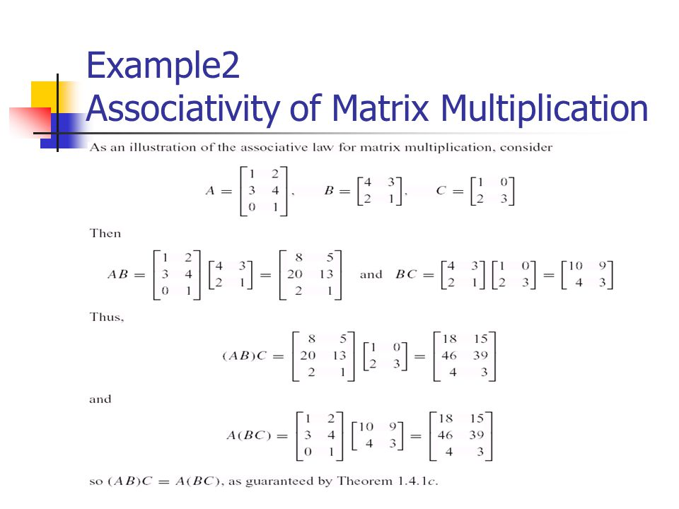 Example2 Associativity of Matrix Multiplication