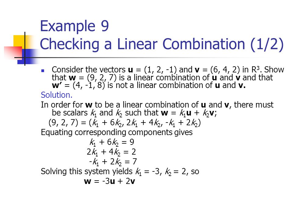 Example 9 Checking a Linear Combination (1/2)
