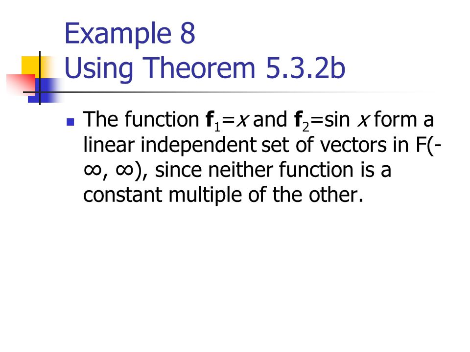 Example 8 Using Theorem 5.3.2b
