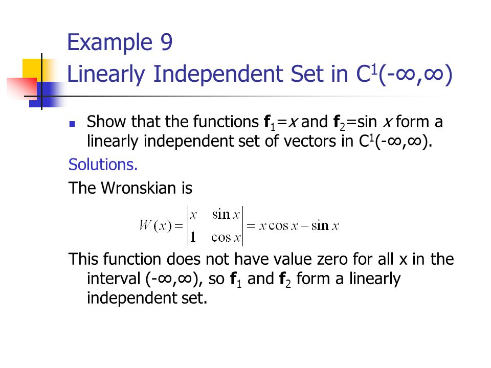 Example 9 Linearly Independent Set in C1(-∞,∞)