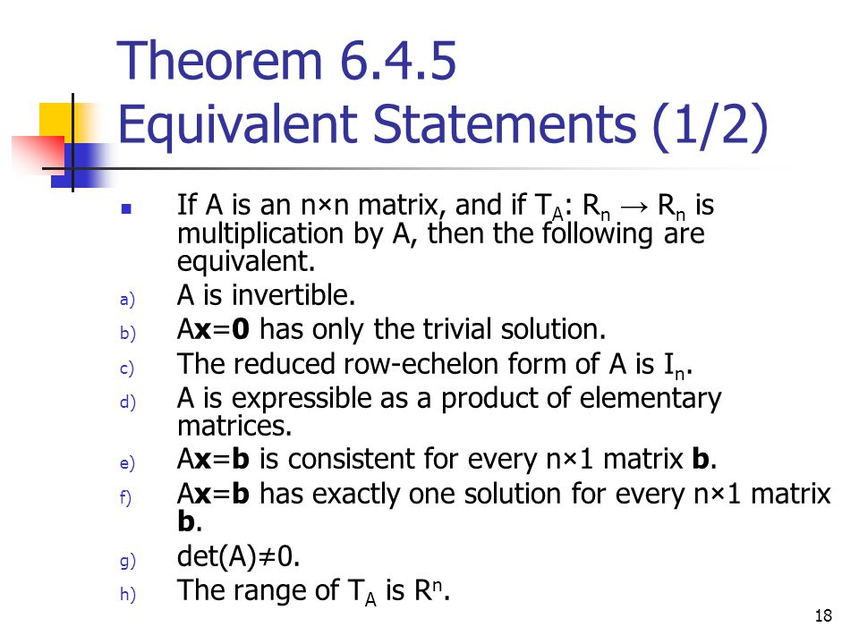Theorem 6.4.5 Equivalent Statements (1/2)
