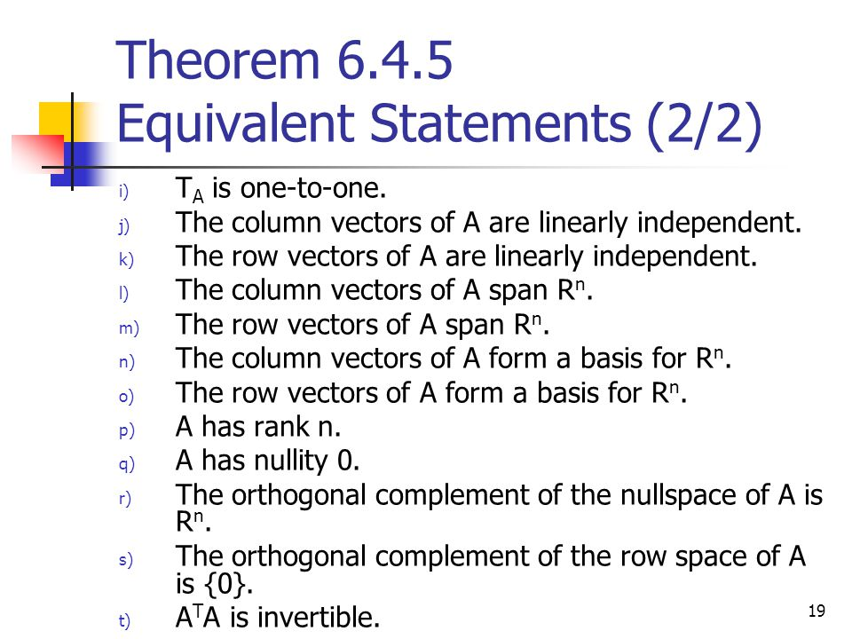 Theorem 6.4.5 Equivalent Statements (2/2)