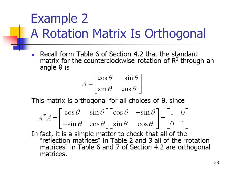 Example 2 A Rotation Matrix Is Orthogonal