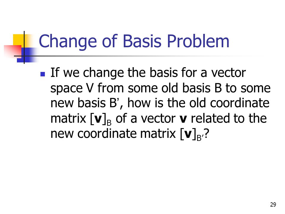 Change of Basis Problem