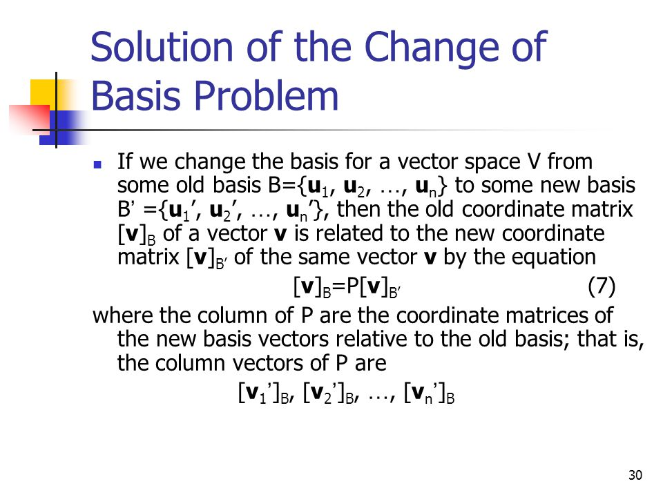Solution of the Change of Basis Problem