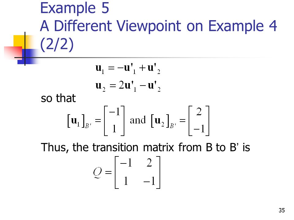 Example 5 A Different Viewpoint on Example 4 (2/2)