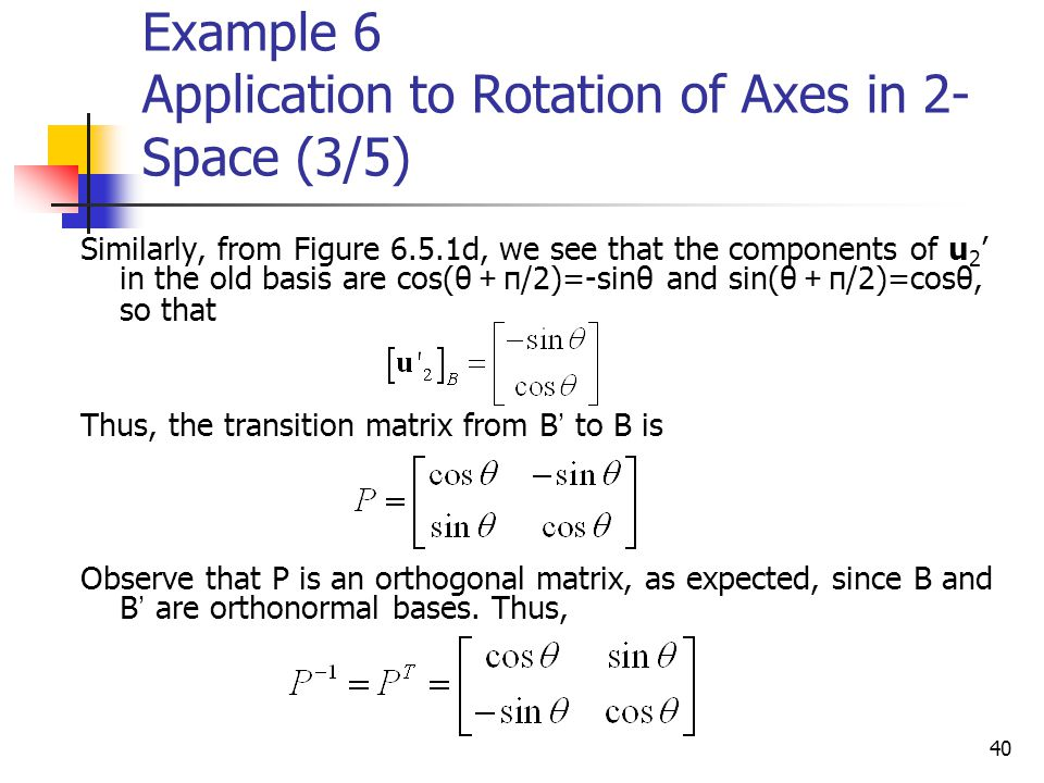Example 6 Application to Rotation of Axes in 2-Space (3/5)