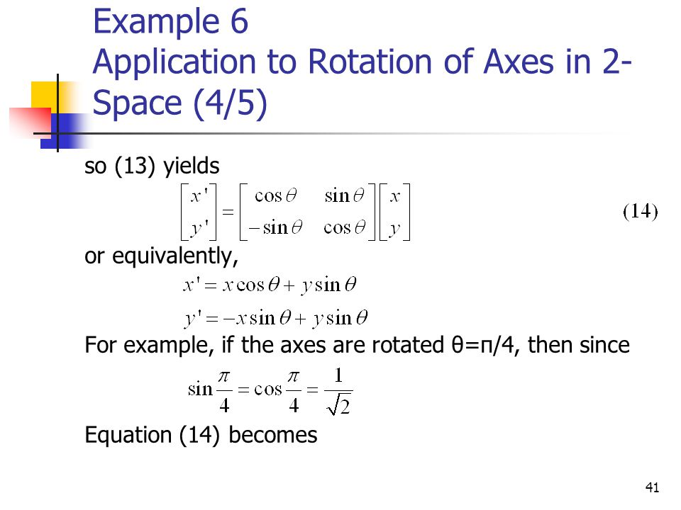 Example 6 Application to Rotation of Axes in 2-Space (4/5)