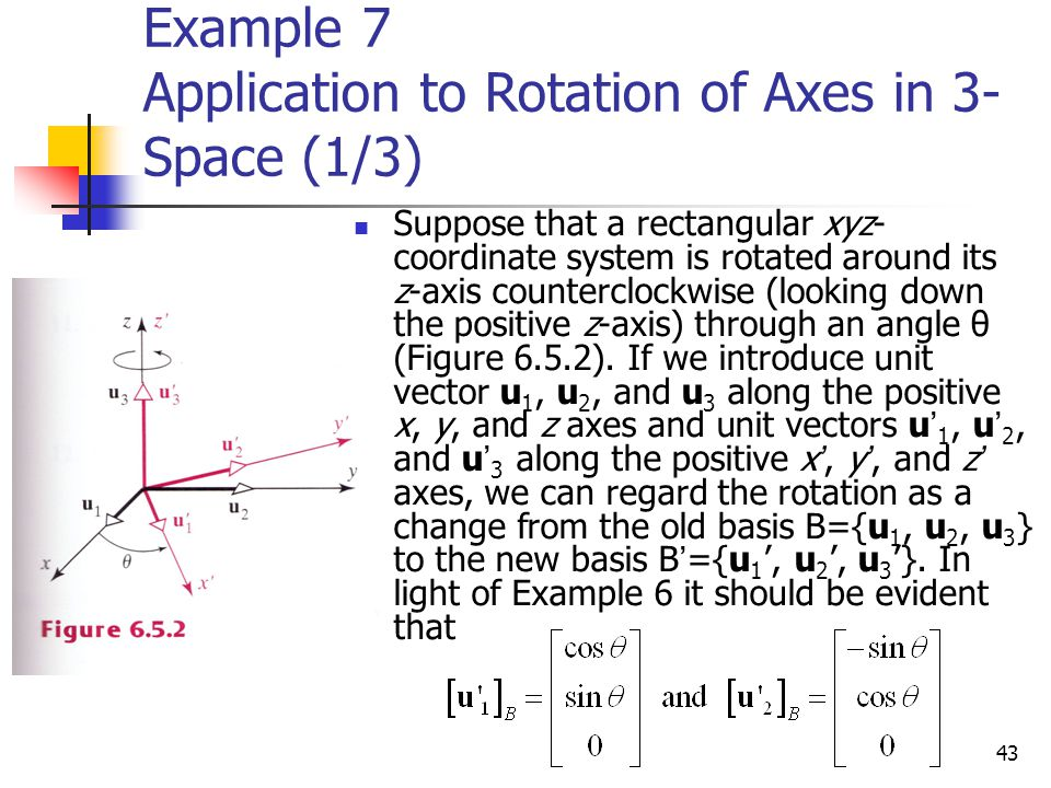 Example 7 Application to Rotation of Axes in 3-Space (1/3)