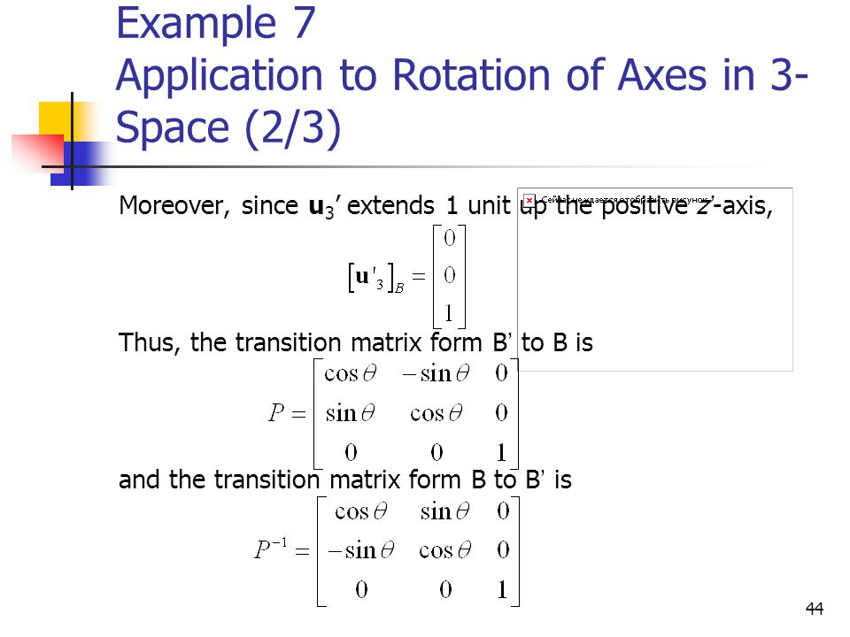 Example 7 Application to Rotation of Axes in 3-Space (2/3)
