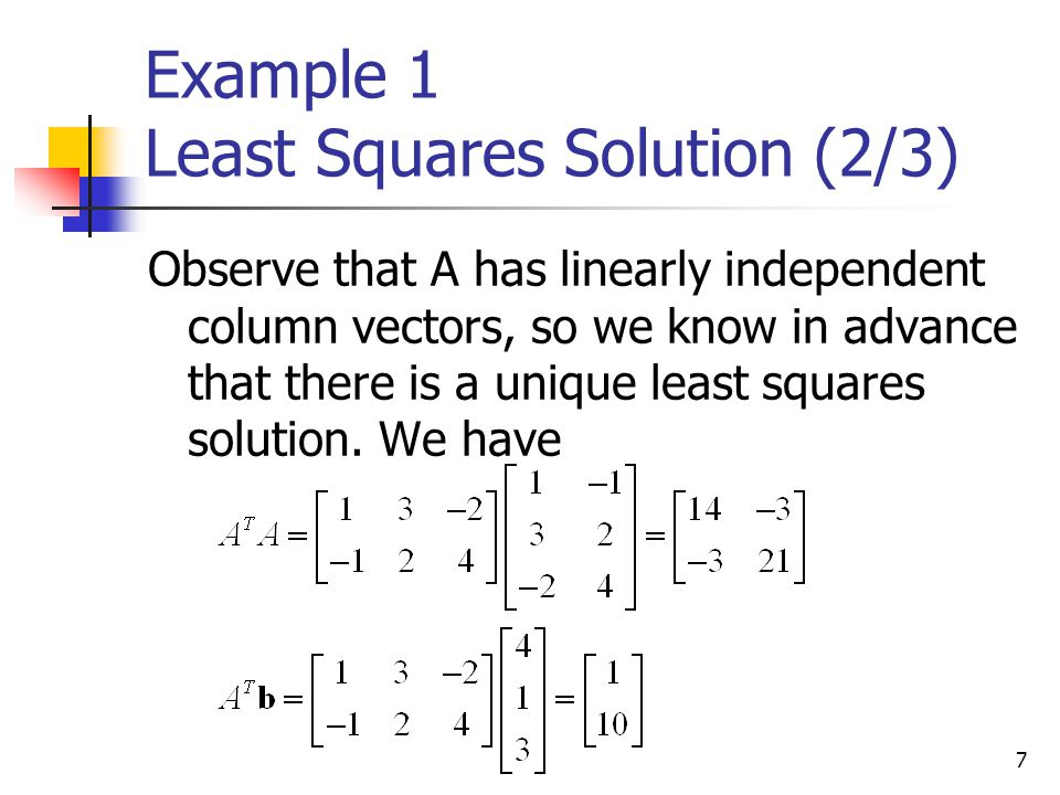 Example 1 Least Squares Solution (2/3)
