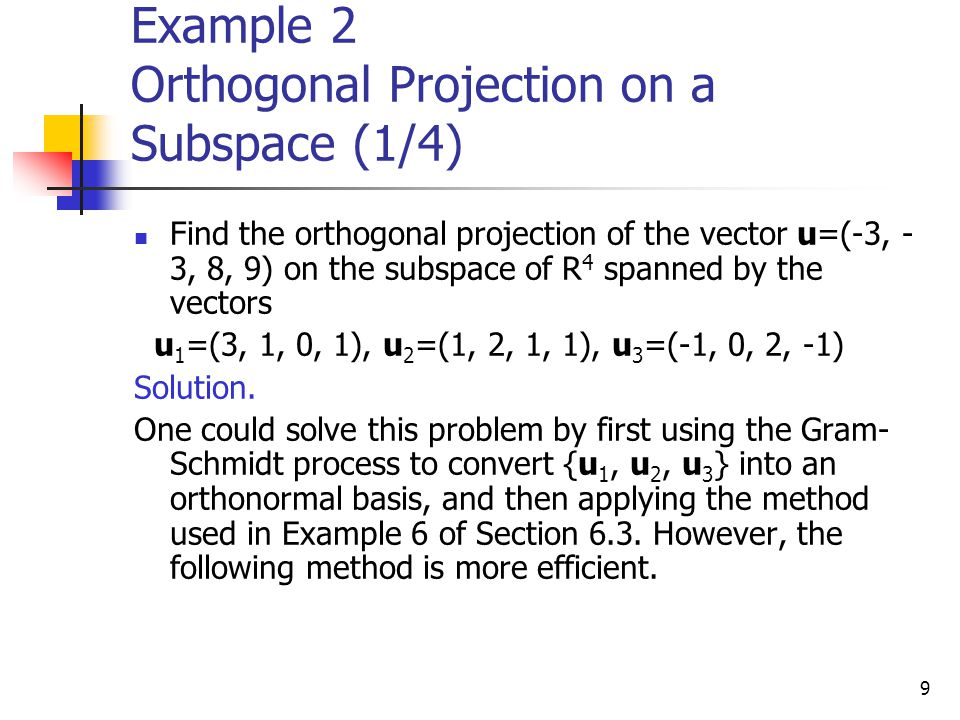 Example 2 Orthogonal Projection on a Subspace (1/4)