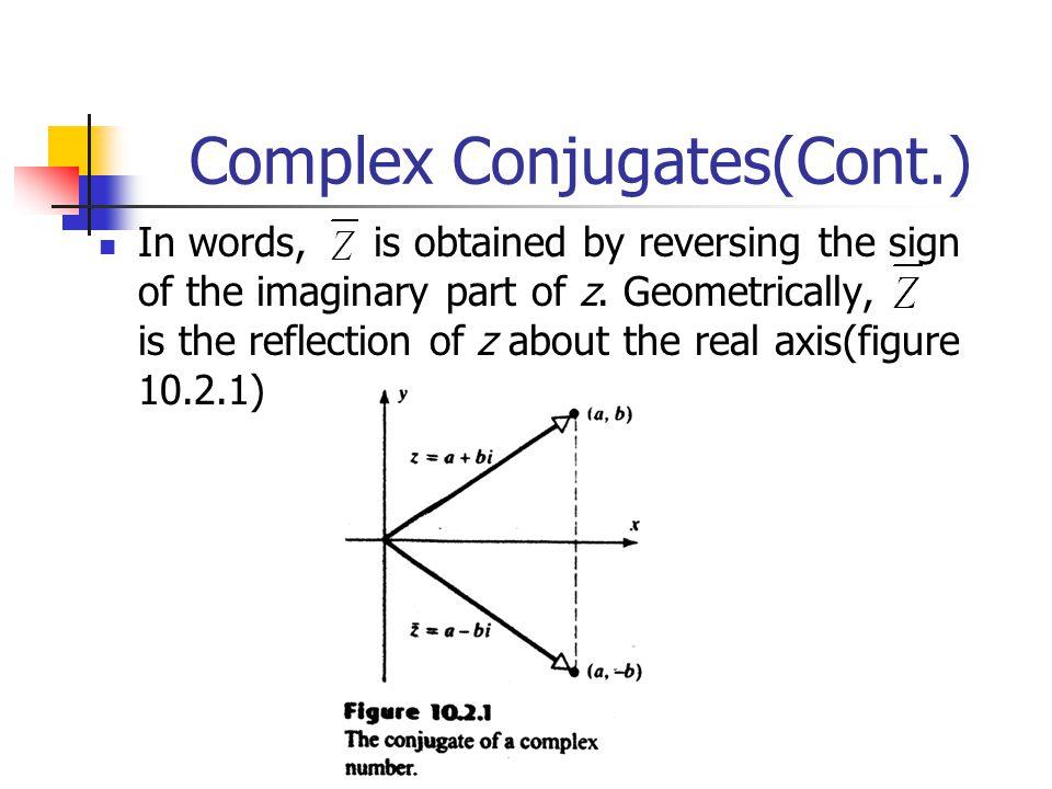 Complex Conjugates(Cont.)