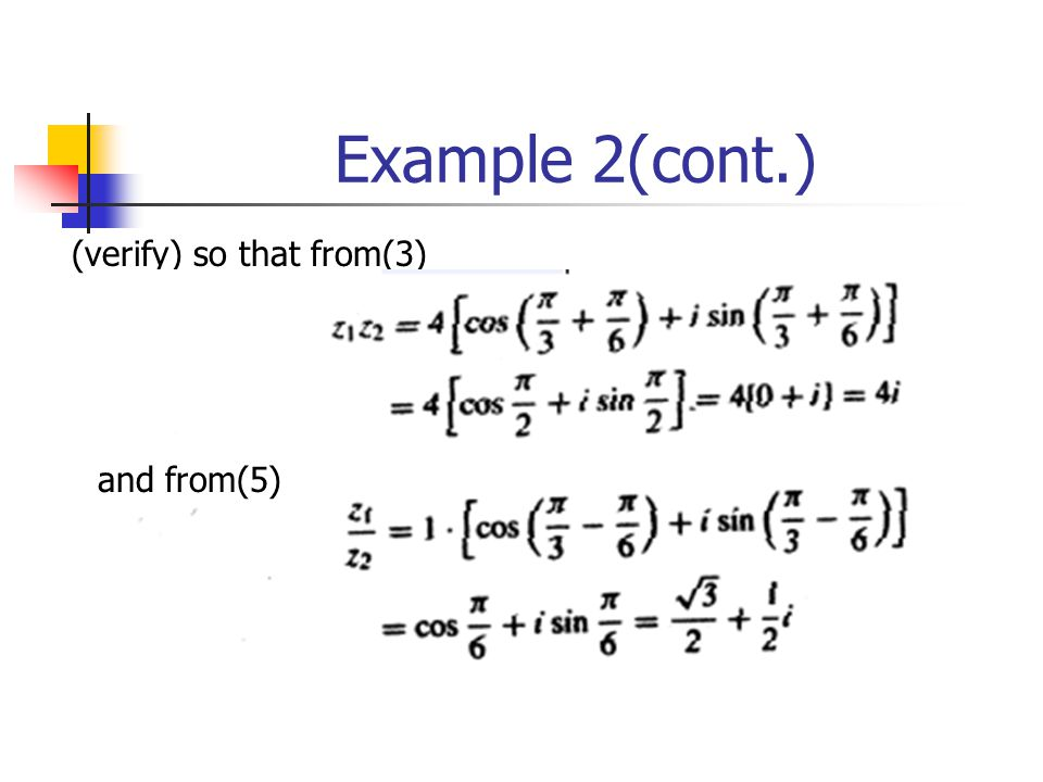 Example 2(cont.) (verify) so that from(3) and from(5)