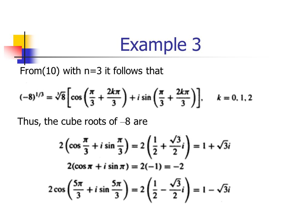 Example 3 From(10) with n=3 it follows that