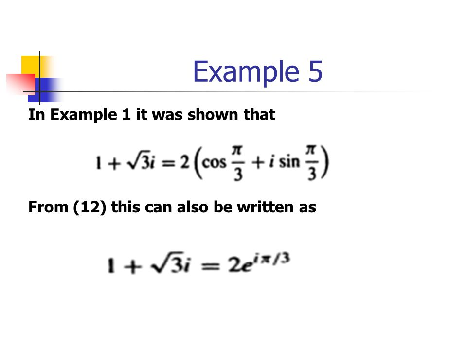 Example 5 In Example 1 it was shown that