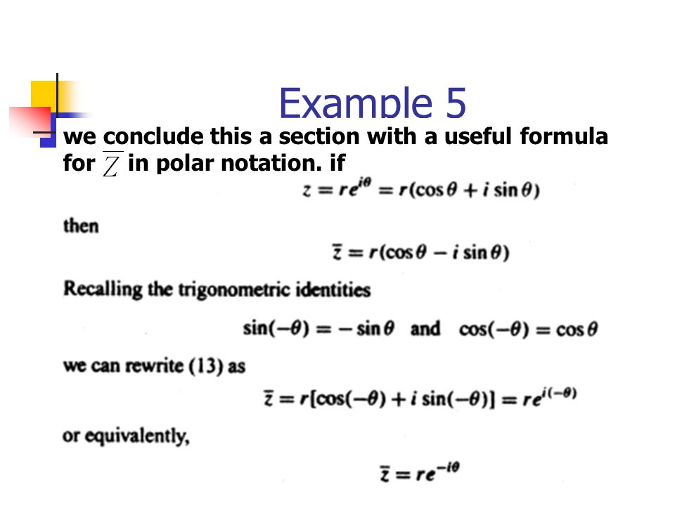 Example 5 we conclude this a section with a useful formula for in polar notation. if
