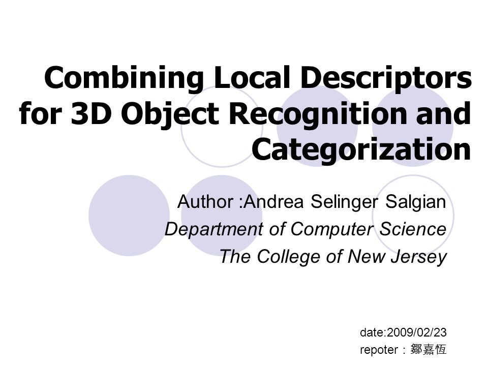 Combining Local Descriptors for 3D Object Recognition and Categorization