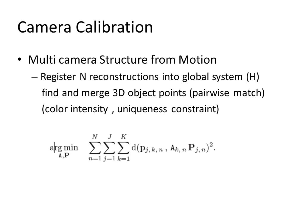 Camera Calibration Multi camera Structure from Motion