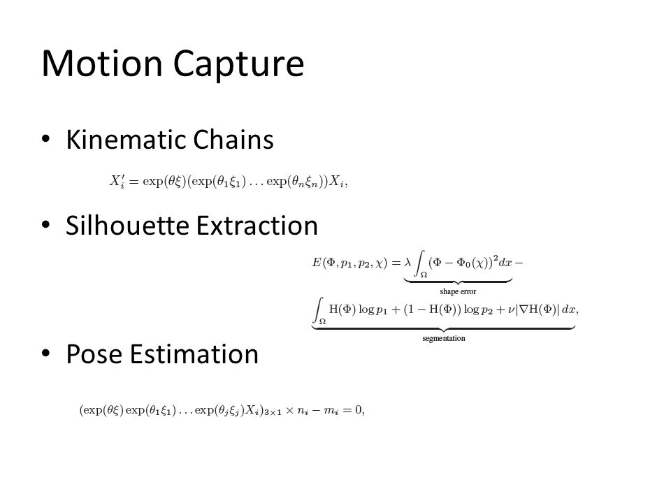 Motion Capture Kinematic Chains Silhouette Extraction Pose Estimation