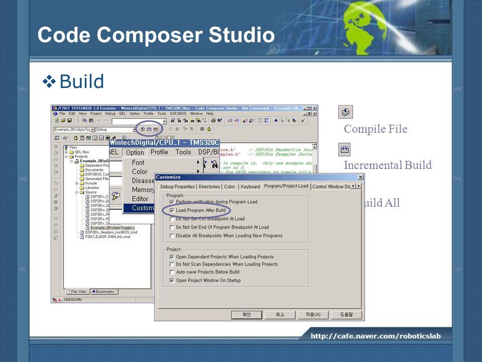 Code Composer Studio Build Compile File Incremental Build Rebuild All