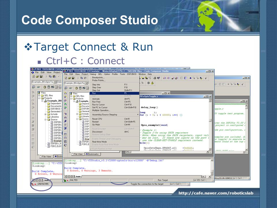Code Composer Studio Target Connect & Run Ctrl+C : Connect
