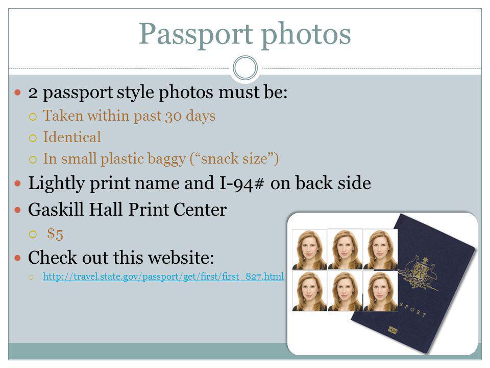 Passport photos 2 passport style photos must be: